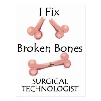 Surgical Technologist - I Fix Broken Bones Postcard