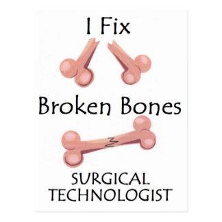 Surgical Technologist - I Fix Broken Bones Postcard