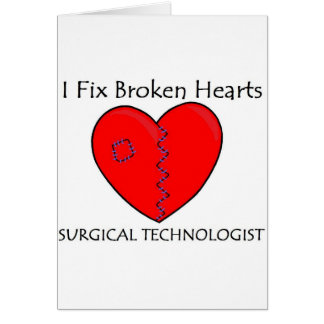 Surgical Technologist - I Fix Broken Hearts Card