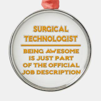 Surgical Technologist .. Job Description Metal Ornament