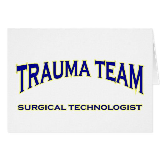 Surgical Technologist - Trauma Team (navy) Greeting Card