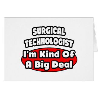 Surgical Technologists .. Big Deal Card