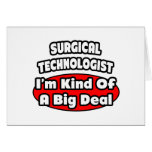 Surgical Technologists .. Big Deal Greeting Card