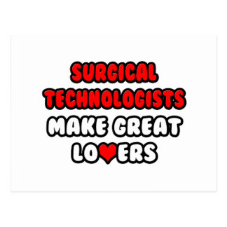 Surgical Technologists Make Great Lovers Postcard