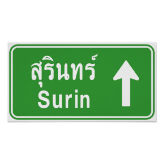Surin Ahead ⚠ Thai Highway Traffic Sign ⚠ Poster