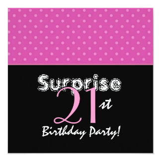 SURPRISE 21st Birthday Party Pink Flowers Card