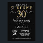 """Surprise 30th Birthday Invitation Black and Gold<br><div class=""""desc"""">Surprise 30th Birthday Invitation with Black and Gold Glitter Background. Chalkboard. Adult Birthday. Men or Women Bday Invite. Any age. For further customization,  please click the """"Customize it"""" button and use our design tool to modify this template.</div>"""