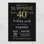 """Surprise 40th Birthday Invitation Black and Gold<br><div class=""""desc"""">Surprise 40th Birthday Invitation with Black and Gold Glitter Background. Chalkboard. Adult Birthday. Men or Women Bday Invite. Any age. For further customization,  please click the """"Customize it"""" button and use our design tool to modify this template.</div>"""