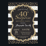 "Surprise 40th Birthday Invitation. Gold Glitter Invitation<br><div class=""desc"">Surprise 40th Birthday Invitation for women or man. Black and Gold Birthday Party Invite. Gold Glitter Confetti. Black and White Stripes. Printable Digital. For further customization,  please click the ""Customize it"" button and use our design tool to modify this template.</div>"