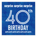 SURPRISE 40th Birthday Party Blue White H421 Invitation