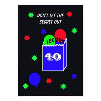 "Surprise 40th Birthday Party Invitation -- SECRET 5"" X 7"" Invitation Card"