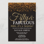 """Surprise 50th Birthday Fifty and Fabulous Gold Invitation<br><div class=""""desc"""">Surprise 50th Birthday invitation. Fifty and Fabulous. Black and Gold. Gold Glitter. Adult Birthday Party. For Men or Women. For further customization,  please click the """"Customize it"""" button and use our design tool to modify this template.</div>"""