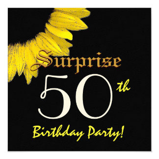 SURPRISE 50th Birthday Party Yellow Sunflower Card