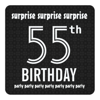 SURPRISE 55th Birthday Party Black White Recycled Card