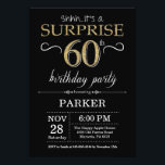 """Surprise 60th Birthday Invitation Black and Gold<br><div class=""""desc"""">Surprise 60th Birthday Invitation with Black and Gold Glitter Background. Chalkboard. Adult Birthday. Men or Women Bday Invite. Any age. For further customization,  please click the """"Customize it"""" button and use our design tool to modify this template.</div>"""