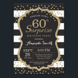 """Surprise 60th Birthday Invitation. Gold Glitter Card<br><div class=""""desc"""">Surprise 60th Birthday Invitation for women or man. Black and Gold Birthday Party Invite. Gold Glitter Confetti. Black and White Stripes. Printable Digital. For further customization,  please click the &quot;Customize it&quot; button and use our design tool to modify this template.</div>"""