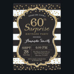"Surprise 60th Birthday Invitation. Gold Glitter Invitation<br><div class=""desc"">Surprise 60th Birthday Invitation for women or man. Black and Gold Birthday Party Invite. Gold Glitter Confetti. Black and White Stripes. Printable Digital. For further customization,  please click the ""Customize it"" button and use our design tool to modify this template.</div>"