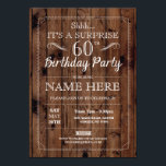 """SURPRISE 60th Birthday Party Rustic Wood 60 Invite<br><div class=""""desc"""">Rustic Vintage Wood Design. Perfect for any age birthday. Simply change the text to suit your party. Back print included.</div>"""