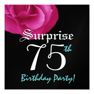 SURPRISE 75th Birthday Party Bright Pink Rose Card