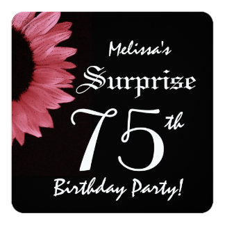 """SURPRISE 75th Birthday Party PINK Sunflower A10B 5.25"""" Square Invitation Card"""