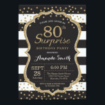 "Surprise 80th Birthday Invitation. Gold Glitter Invitation<br><div class=""desc"">Surprise 80th Birthday Invitation for women or man. Black and Gold Birthday Party Invite. Gold Glitter Confetti. Black and White Stripes. Printable Digital. For further customization,  please click the ""Customize it"" button and use our design tool to modify this template.</div>"