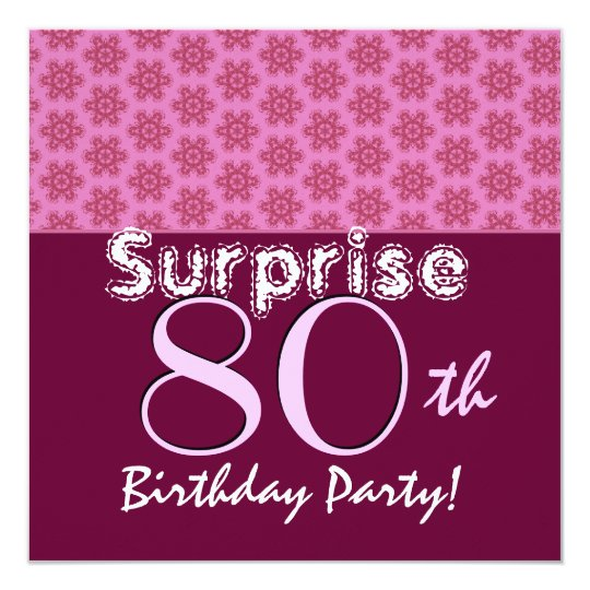 SURPRISE 80th Birthday Pinkand Wine Flower Stars Card