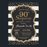 "Surprise 90th Birthday Invitation. Gold Glitter Invitation<br><div class=""desc"">Surprise 90th Birthday Invitation for women or man. Black and Gold Birthday Party Invite. Gold Glitter Confetti. Black and White Stripes. Printable Digital. For further customization,  please click the ""Customize it"" button and use our design tool to modify this template.</div>"