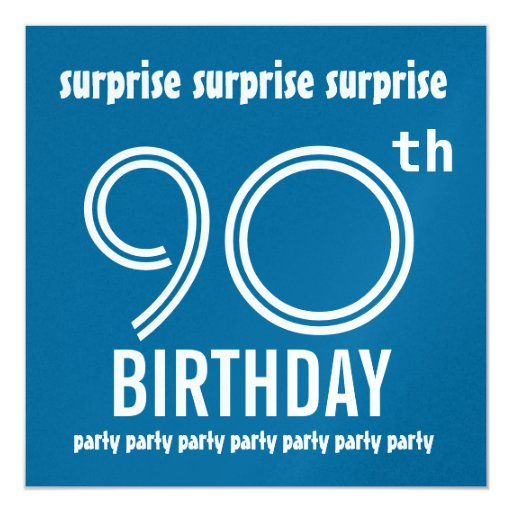 """SURPRISE 90th Birthday Party Blue and White W215 5.25"""" Square Invitation Card"""