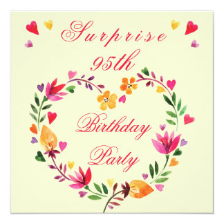 Surprise 95th Birthday Watercolor Floral Heart 5.25x5.25 Square Paper Invitation Card