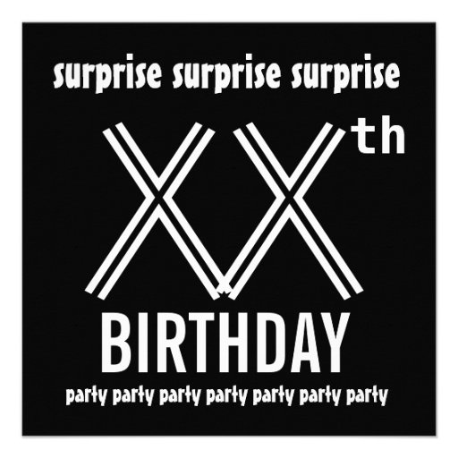 SURPRISE Birthday Party Custom Year Black White Invitations