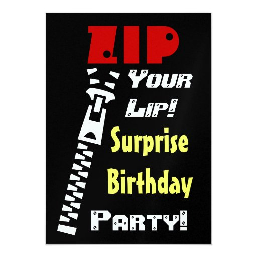 surprise birthday party zip your lip template card zazzle. Black Bedroom Furniture Sets. Home Design Ideas