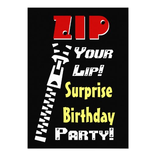 SURPRISE Birthday Party Zip Your Lip V2 Personalized Invites