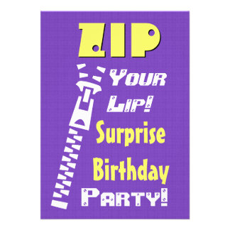 SURPRISE Birthday Party Zip Your Lip V7 Personalized Invitation