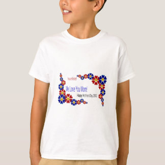 Surprise Mom by wearing your Mother's Day Card... T-Shirt