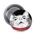 Surprised Cat Gasp Meme - Pinback Button