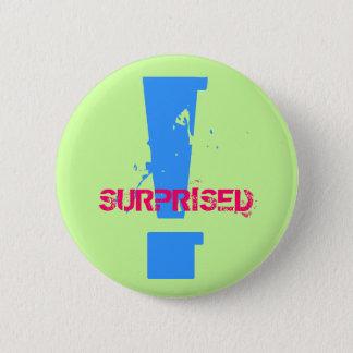 !, SURPRISED - Customized Pinback Button