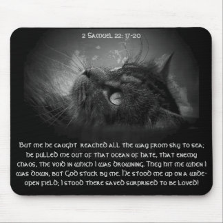 Surprised to be loved 2 Samuel 22:17-22 Mouse Pad
