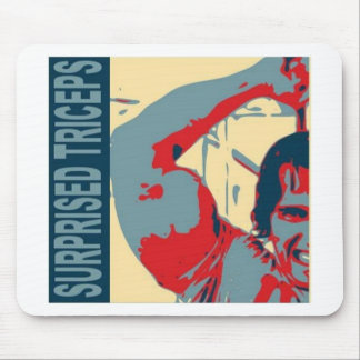 Surprised triceps! mouse pad