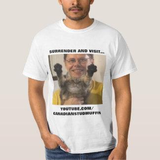 SURRENDER AND VISIT! T-Shirt