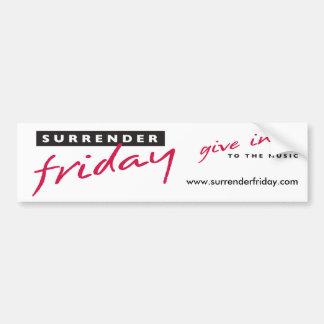 Surrender Friday Bumpersticker Bumper Sticker
