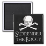 Surrender the Booty 2 Inch Square Magnet