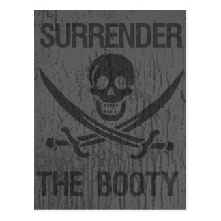 Surrender The Booty arrrhhh Pirates! Postcard