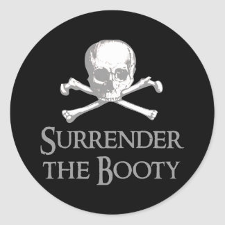 Surrender the Booty Classic Round Sticker