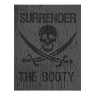 Surrender the Booty Poster Print