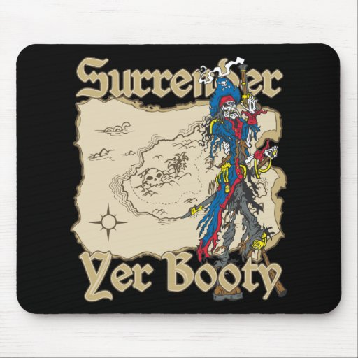 Surrender Yer Booty Pirate Mousepad