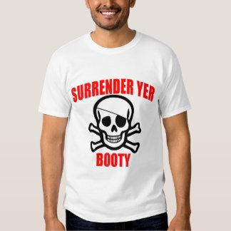 Surrender Yer Booty Tee Shirt