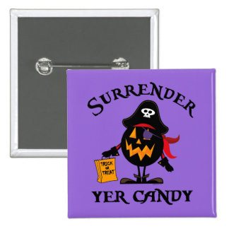 Surrender Yer Candy 2 Inch Square Button