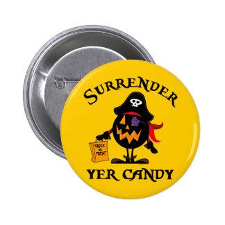 Surrender Yer Candy 2 Inch Round Button