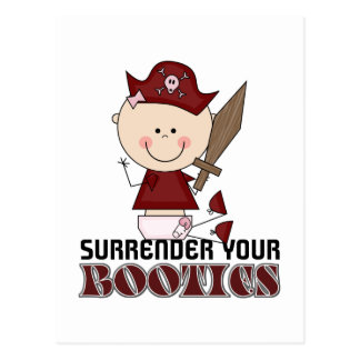 Surrender Your Booties Pirate Baby Postcard
