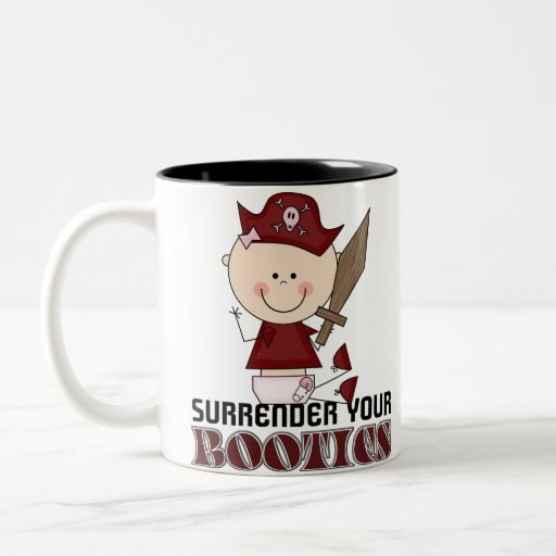 Surrender Your Booties Pirate Coffee Mugs